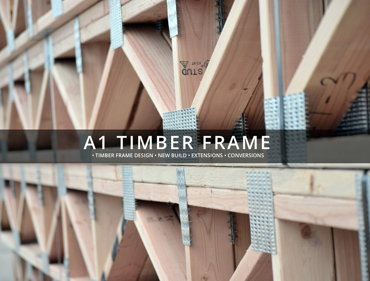 A1 Timber Frame - A1 Timber Frame Limited